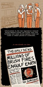 "comic featuring smoking employees standing in a field beyond a ""no smoking within 150 feet of building"" sign followed by a newspaper headline that reads ""Millions of Brushfires Engulf Earth"""